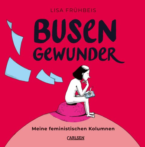 Busengewunder – von Lisa Frühbeis