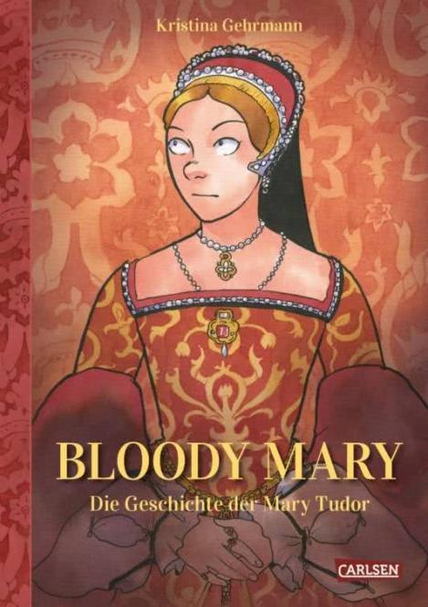 Bloody Mary - HC – Kristina Gehrmann – Aktion: Signierte Exemplare in begrenzter Anzahl erhältlich!
