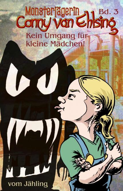 Monsterjägerin Conny Van Ehlsing, Band 3