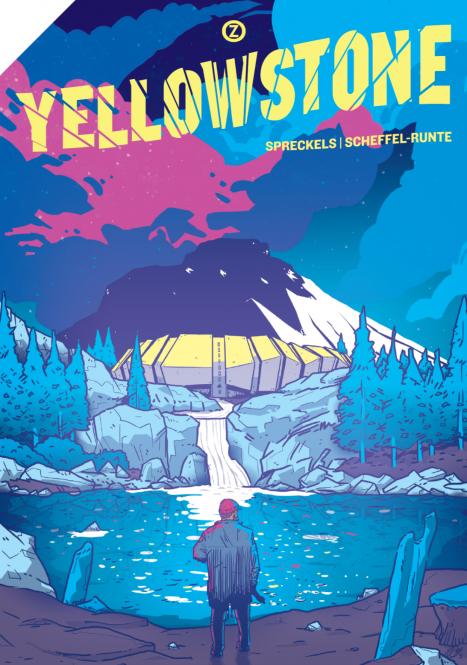 Yellowstone - von Philipp Spreckels und Dave Scheffel-Runte