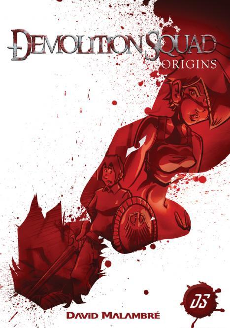 Demolitionsquad Origins - Comicstrip Sammlung #01 - im neuen Format - Heft signiert von David Malambré