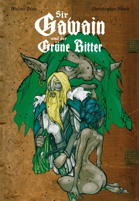 Sir Gawain und der Grüne Ritter - HC - W. Pfau, Ch. Bünte