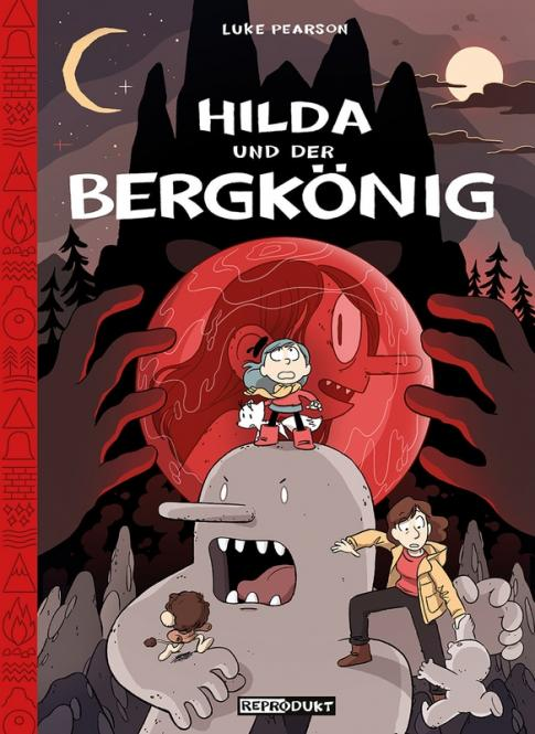 Hilda und der Bergkönig HC – Luke Pearson – ab ca 6 Jahre
