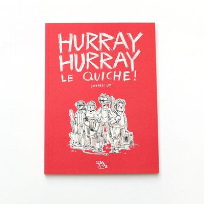 Hurray Hurray Le Quiche! - Buch von Jo Lott