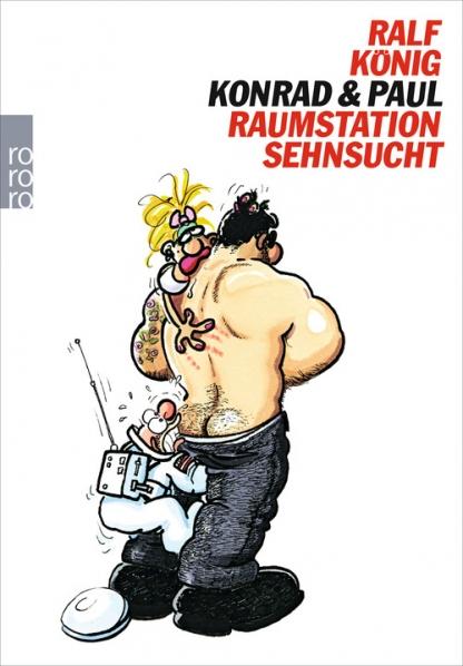 Konrad und Paul Raumstation Sehnsucht – Ralf König