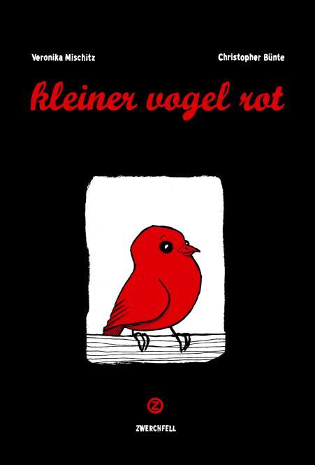 Kleiner Vogel Rot - von Bünte und Mischitz