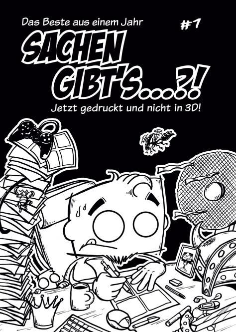 Sachen gibt's…?! Heft #1 - 48 Seiten Reprint von DeMichls Blog
