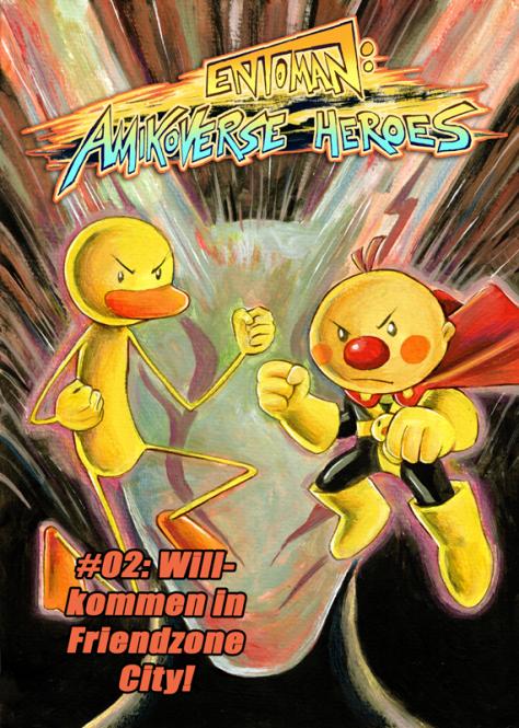 Entoman: Amikoverse Heroes #02: Willkommen in Friendzone City!