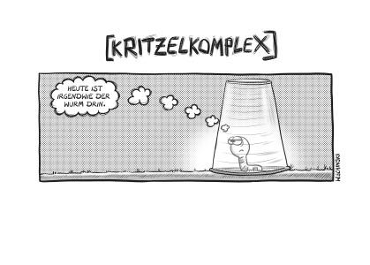Kritzelkomplex: Heute ist irgendwie der Wurm drin - Cartoons von W. Schinski
