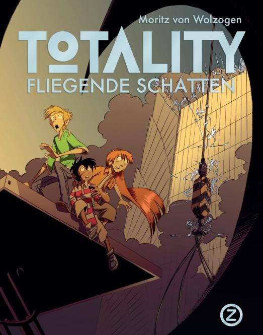 Totality - Moritz von Wolzogen - signierte Ausgabe - ab 12 Jahre
