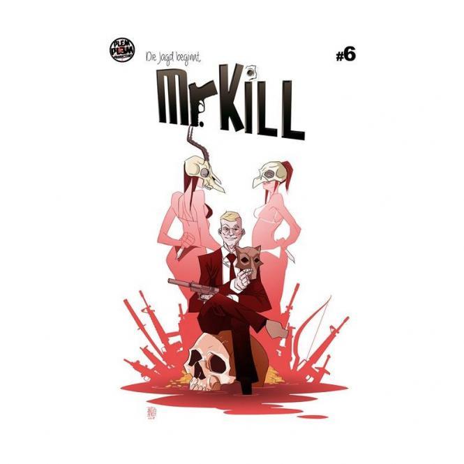 Mr. Kill #6 – H. Mehrtens, Genji Otori, Katrin Felder & Andreas Butzbach