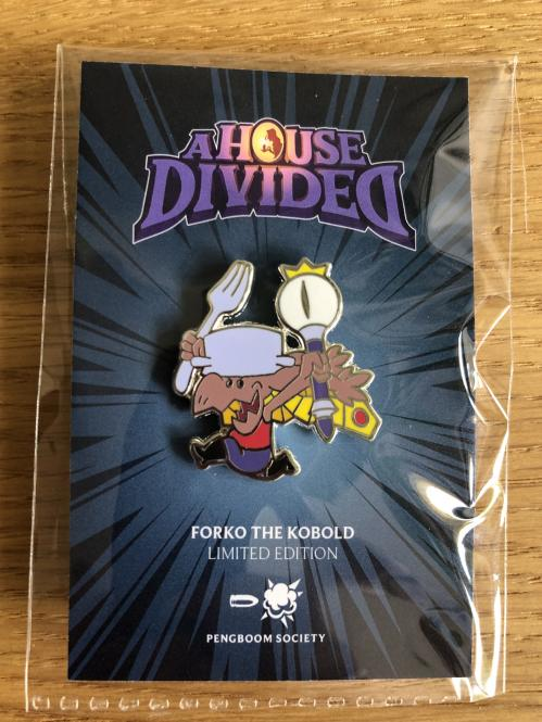"A House Divided – Pin ""Forko the Kobold"""