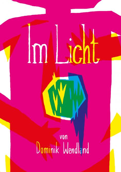 Im Licht - von Pete Wendland