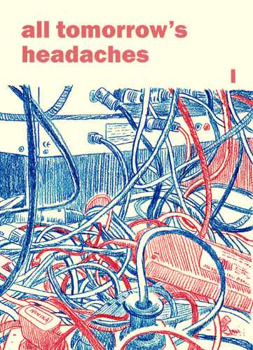 All tomorrow's headaches #1 - Christopher Tauber