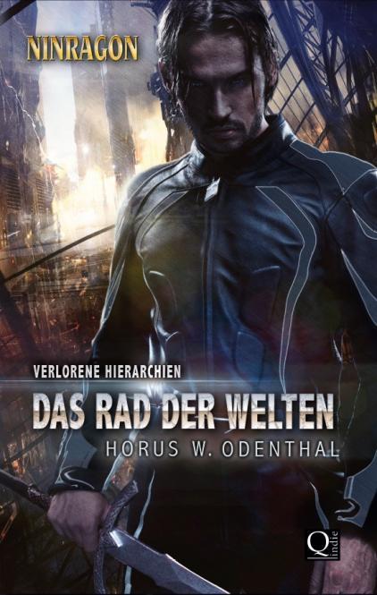 """NINRAGON: """"Das Rad der Welten"""" - Illustrierte Sonderedition - Horus W. Odenthal"""