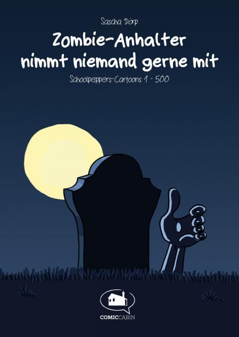 Zombie-Anhalter nimmt niemand gern mit - Cartoons von Sascha Dörp