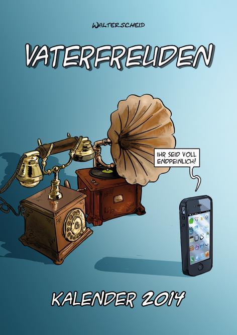 Vaterfreuden-Kalender 2014 von Walterscheid in 24 x 34 cm