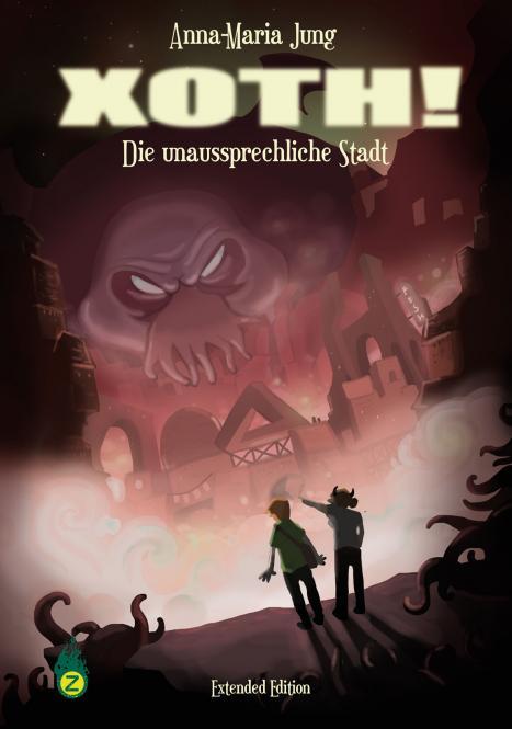 XOTH! - Extended Edition - von Anna-Maria Jung