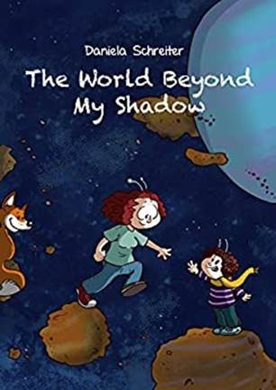PREORDER for 21st July 2020: The World Beyond my Shadow - Daniela Schreiter - reading: 10 +