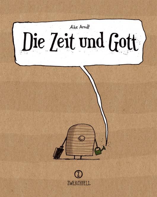 Die Zeit und Gott - Neue Auflage!