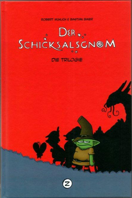 Der Schicksalsgnom - Die Trilogie